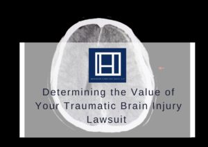 promo for determining the value of your traumatic brain injury lawsuit